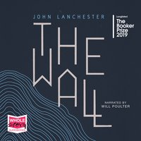 The Wall - John Lanchester