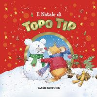 Il Natale di Topo Tip - Anna Casalis