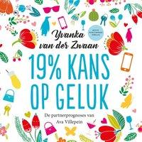 19% kans op geluk - Yvanka van der Zwaan
