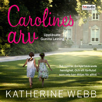 Carolines arv - Katherine Webb
