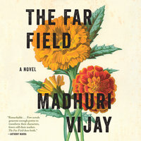 The Far Field - Madhuri Vijay