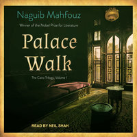 Palace Walk - Naguib Mahfouz