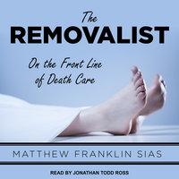 The Removalist - Matthew Franklin Sias