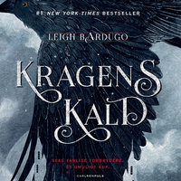 Six of Crows (1) - Kragens kald - Leigh Bardugo