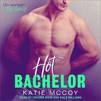 Hot Bachelor - Katie McCoy