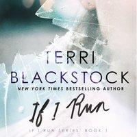 If I Run - Terri Blackstock