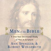 Men of the Bible - Robert Wolgemuth, Ann Spangler