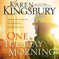 One Tuesday Morning - Karen Kingsbury