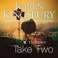 The Baxters Take Two - Karen Kingsbury