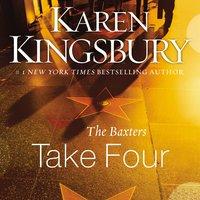 The Baxters Take Four - Karen Kingsbury