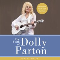 The Faith of Dolly Parton - Dudley Delffs