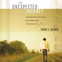 The Unexpected Journey - Thom S. Rainer