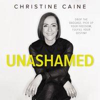 Unashamed - Christine Caine