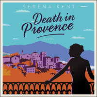 Death in Provence - Serena Kent