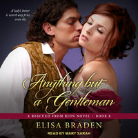 Anything but a Gentleman - Elisa Braden