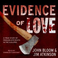 Evidence of Love - Jim Atkinson, John Bloom