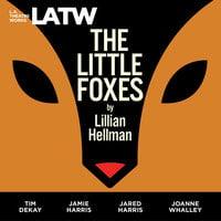 The Little Foxes - Lillian Hellman