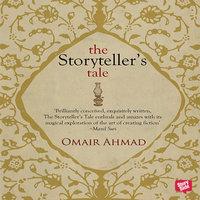 The Storyteller's Tale - Omair Ahmad