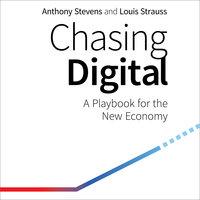 Chasing Digital - Anthony Stevens, Louis Strauss