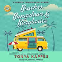 Beaches, Bungalows & Burglaries - Tonya Kappes