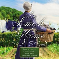 An Amish Home - Kathleen Fuller, Beth Wiseman, Amy Clipston, Ruth Reid