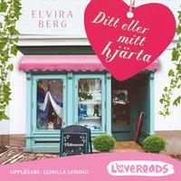 Ditt eller mitt hjärta - Elvira Berg