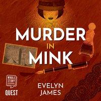 Murder in Mink - Evelyn James