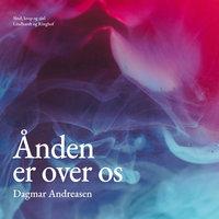 Ånden er over os - Dagmar Andreasen