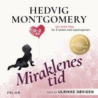 Miraklenes tid - Hedvig Montgomery