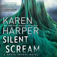 Silent Scream: South Shores - Karen Harper