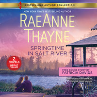 Springtime in Salt River & Love Thine Enemy: Outlaw Hartes - RaeAnne Thayne, Patricia Davids