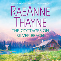 The Cottages on Silver Beach: Haven Point - RaeAnne Thayne