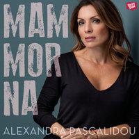 Mammorna - Alexandra Pascalidou