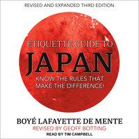 Etiquette Guide to Japan - Boye Lafayette De Mente