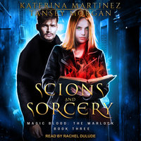 Scions and Sorcery - Katerina Martinez, Tansey Morgan