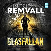 Glasfällan - Ingrid Remvall