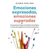 Emociones expresadas, emociones superadas - Ciara Molina