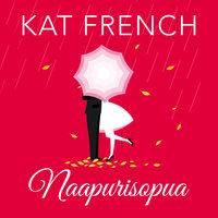 Naapurisopua - Kat French