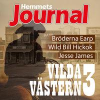 Vilda Västern 3 - Christian Rosenfeldt, Johan G. Rystad, Hemmets Journal
