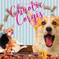 Chaotic Corgis - Mildred Abbott