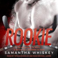 Rookie - Samantha Whiskey