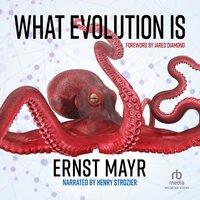 What Evolution Is - Ernst Mayr