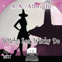 Witchy See, Witchy Do - A.A. Albright
