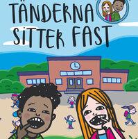 Ella & Alex 1: Tänderna sitter fast - Stina Jonsson