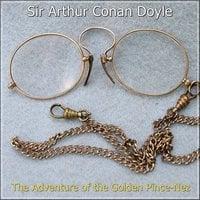 Sherlock Holmes: The Adventure of the Golden Pince-Nez - Sir Arthur Conan Doyle