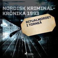 Ritualmordet i Torneå - Diverse