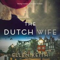 The Dutch Wife - Ellen Keith