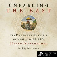 Unfabling the East - Jürgen Osterhammel