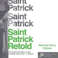 Saint Patrick Retold - Roy Flechner