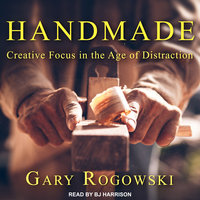 Handmade - Gary Rogowski